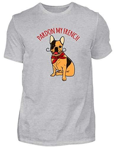 Pardon My French| Französische Bulldogge | Hunde | Frenchie| Bully| Hund| Geschenk - Herren Shirt -M-Grau (Meliert)
