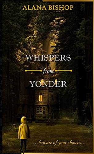 WHISPERS FROM YONDER (English Edition)