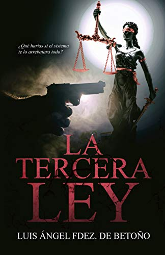 LA TERCERA LEY: (Novela negra, thriller policíaco)