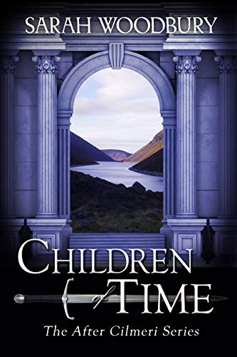 Children of Time (The After Cilmeri Series Book 6) (English Edition)