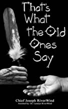 Thats What the Old Ones Say: Pre-Colonial Revelations of God to Native America