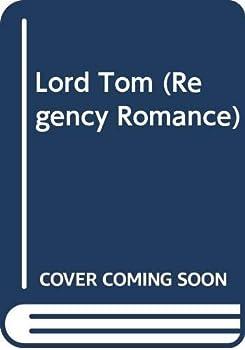 Mass Market Paperback Lord Tom (Regency Romance) Book