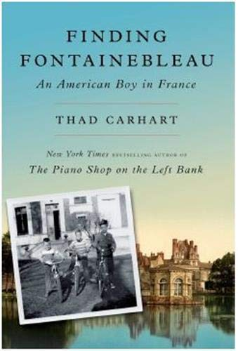 Image of Finding Fontainebleau: An American Boy in France