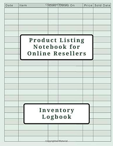 Product Listing Notebook for Online Resellers: Inventory Logbook - Gift for Home Business, Side Hustle, Entrepreneur, Thrifter, Picker