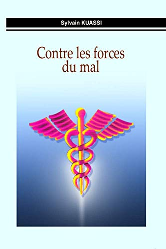 Contre les forces du mal (French Edition)