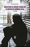 Bullying o acoso escolar - 2ª edición (CRIMINOLOGIA)
