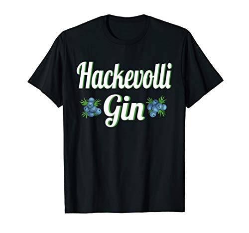 Hackevolli Gin - Das Wacholderschnaps Party T-Shirt
