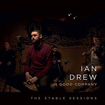 In Good Company: The Stable Sessions