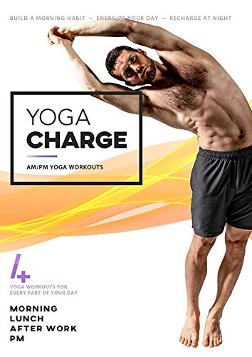Yoga Charge - AM/PM Yoga For Your Day   4 Fun Workouts For Morning, Lunch, Afterwork, and Evening   Made For Energy, Confidence, Focus, and Better Sleep