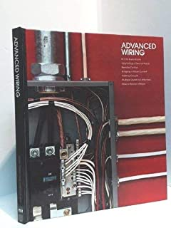 Advanced Wiring (Home Repair and Improvement)