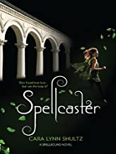 Spellcaster (A Spellbound Novel Book 2)