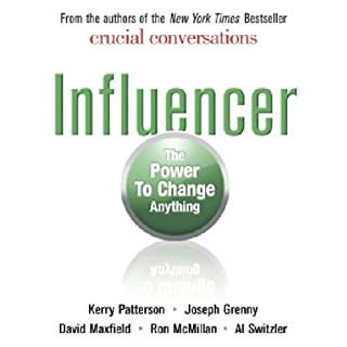 Influencer     The Power to Change Anything              By:                                                                                                                                 Kerry Patterson,                                                                                        Joseph Grenny,                                                                                        David Maxfield                               Narrated by:                                                                                                                                 Eric Conger                      Length: 8 hrs and 37 mins     96 ratings     Overall 4.3