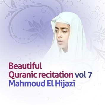 Beautiful quranic recitation, Vol. 7 (Quran - Coran - Islam)
