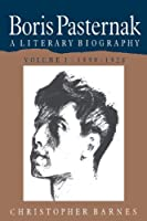 Boris Pasternak 2 Volume Paperback Set: A Literary Biography (Boris Pasternak: A Literary Biography)