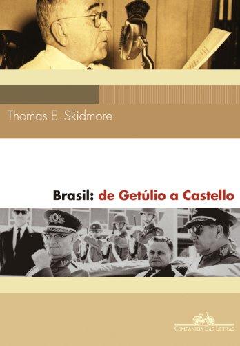 Brasil: de Getúlio a Castello (1930-64)