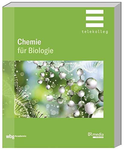 Chemie für Biologie (BR Telekolleg)