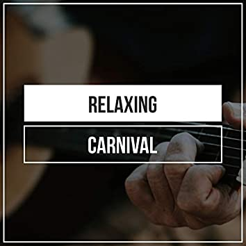 Relaxing Carnival Guitar Moods