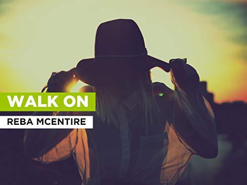 Walk On al estilo de Reba McEntire