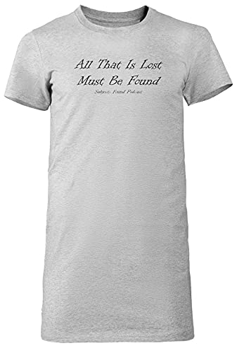 All That is Lost 2 - Subjectfound Mujer Camiseta Larga tee Gris Women's Grey T-Shirt Long