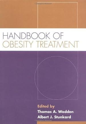 Handbook of Obesity Treatment by Thomas A. Wadden Albert J. Stunkard(2002-01-09)
