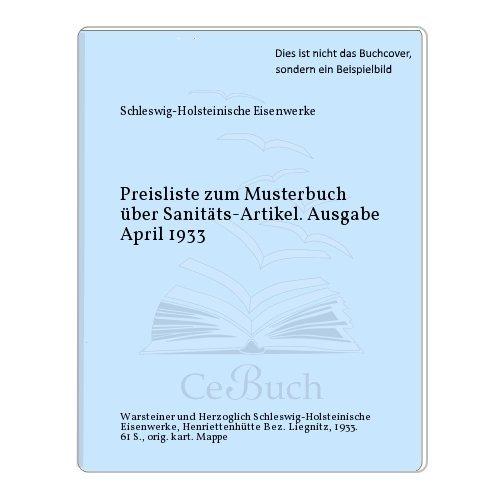 Preisliste zum Musterbuch über Sanitäts-Artikel. Ausgabe April 1933