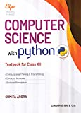 Computer Science with Python Textbook and Practical Book for Class 12 (Examination 2020-2021)