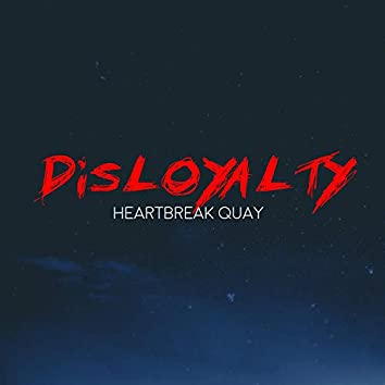 DisLoyalty