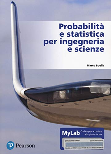 Probabilità e statistica per ingegneria e scienze. Ediz. MyLab. Con e-text. Con Contenuto digitale per accesso on line