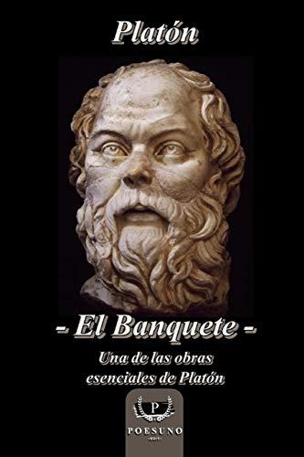 El Banquete: Una de las obras esenciales de Platón