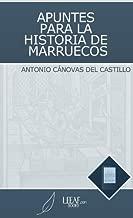Apuntes para la Historia de Marruecos (Spanish Edition)