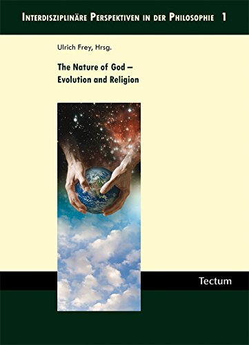 The Nature of God - Evolution and Religion (English Edition)