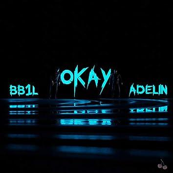 Okay (feat. BB1L)