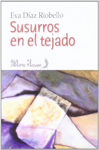 SUSURROS EN EL TEJADO