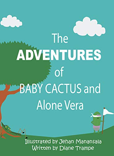 The Adventures of Baby Cactus and Alone Vera (English Edition)