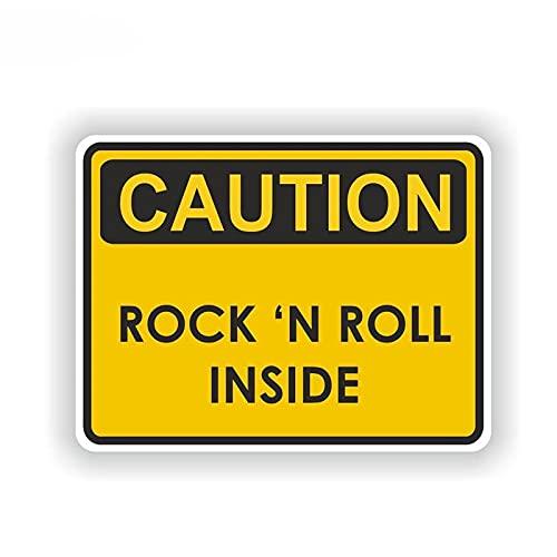 WBXZY Pegatinas de Coche 14,3 CM * 10,7 CM precaución Rock n Roll Dentro de Advertencia música Sonido Pesado Divertido Pegatina de Coche calcomanía 6-1973