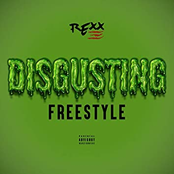 Disgusting (Freestyle)