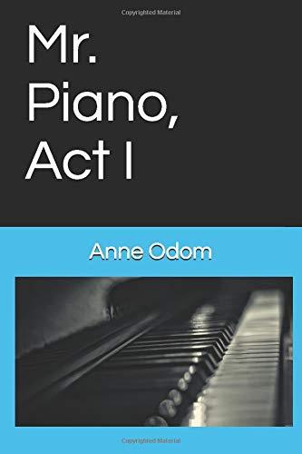 Mr. Piano, Act I