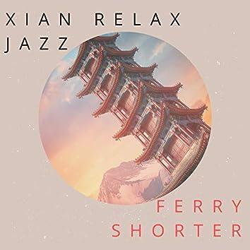 Xian Relax Jazz