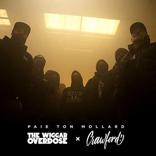 The Wiggar Overdose & Crawford