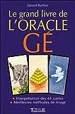 Le grand livre de l'oracle Ge