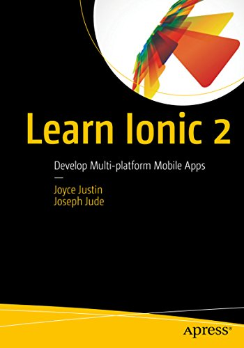 Learn Ionic 2: Develop Multi-platform Mobile Apps (English Edition)
