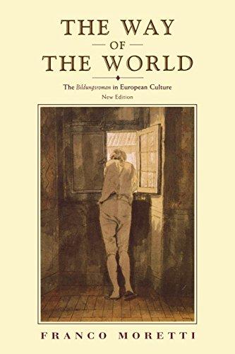 The Way of the World: The Bildungsroman in European Culture