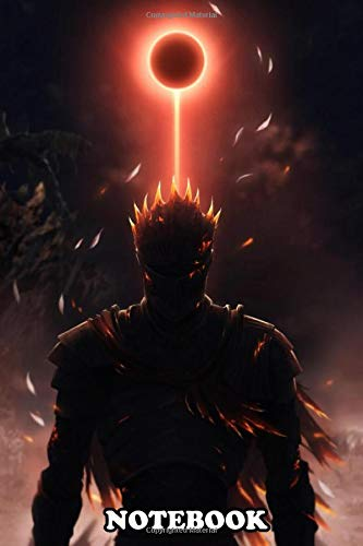 Notebook: Soul Of Cinder Dark Souls , Journal for Writing, College Ruled Size 6' x 9', 110 Pages