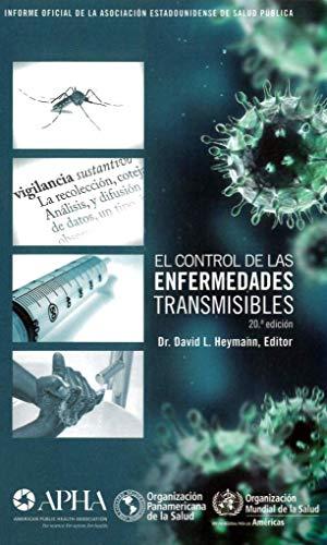 El Control De Las Enfermedades Transmisibles (20th Edition)