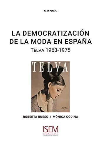 la democratización De La Moda En España: Telva 1963-1975 (ISEM)