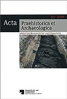 Acta Praehistorica et Archaeologica 52, 2020