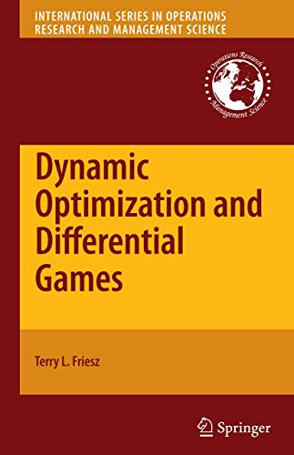 Dynamic Optimization and Differential Games (International Series in Operations Research & Management Science)