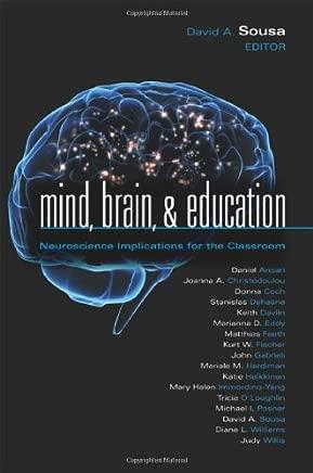Mind, Brain, & Education: Neuroscience Implications for the Classroom: 6