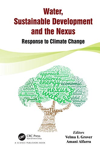 Water, Sustainable Development and the Nexus: Response to Climate Change (English Edition)