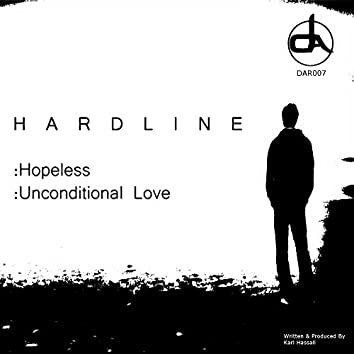 Hopeless/Unconditional Love